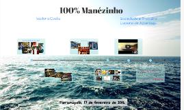 100% Manézinho