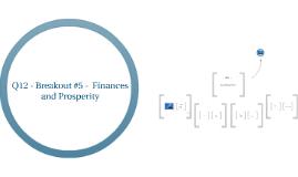 Q12 - Finances and Prosperity