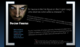 Opposing Views of Dr Faustus