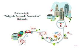 Plano de Ação - Código de Defesa do Consumidor (Gatorade)