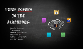 Using Improv in the classroom
