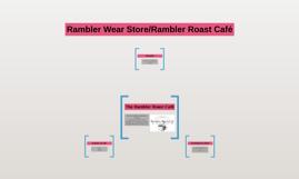 Rambler Wear Store/Rambler Roast Café