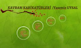 KAVRAM KARİKATÜRLERİ  /Yasemin UYSAL