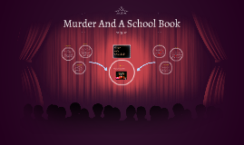 Murder And A School Book