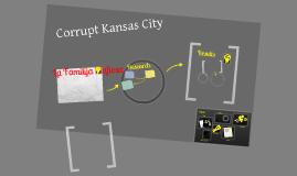 Corrupt Kansas City