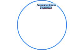 Cognicion ,Afecto y Ansiedad