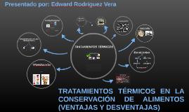 TRATAMIENTOS TÉRMICOS EN LA CONSERVACIÓN DE ALIMENTOS (VENTA