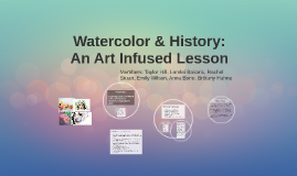 Watercolor & History: