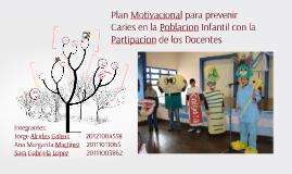 Plan Motivacional para prevenir Caries en la Poblacion Infan