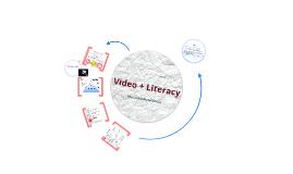 Video + Literacy