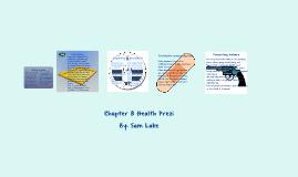 Chapter 8 Health Prezi