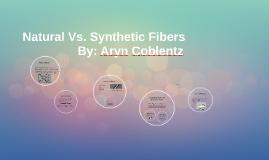 Natural Vs. Synthetic Fibers