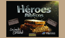 Elias un Héroe Biblico
