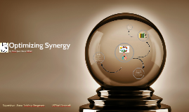 Optimizing Synergy