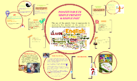 Copy of PASSIVE VOICE IN SIMPLE PRESENT & SIMPLE PAST