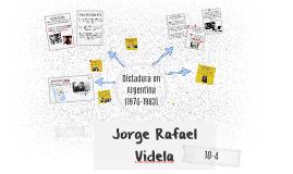 Jorge Rafael Videla - Dictador Argentino