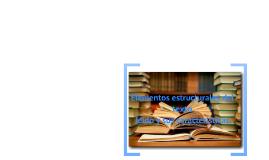 elementos estructurales de un texto leído y sus características