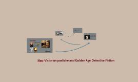 Neo-Victorian pastiche and Golden Age Detective Fiction