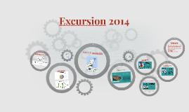 Excursion 2014