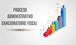*Proceso Administrativo Sancionatorio Fiscal
