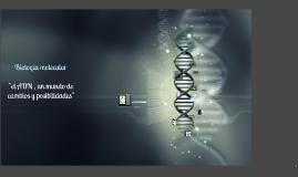 Copy of biologia molecular