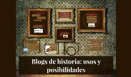 Blogs de historia: usos y posibilidades