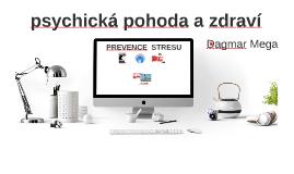 Psychická pohoda - prevence stresu
