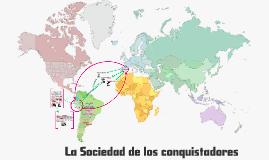 La Sociedad de los Conquistadores