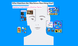 Who Watches the Machines Watching You?