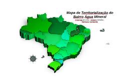 Mapa territorialização do bairro Água Mineral