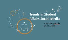 Trends in Student Affairs Social Media