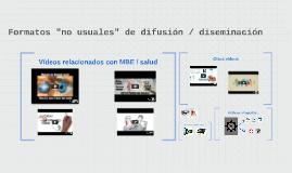 """Formatos """"no usuales"""" de difusión"""