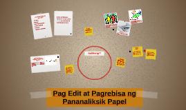 Pag Edit at Pagrebisa ng Pananaliksik Papel