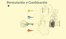 Permutación y Combinación