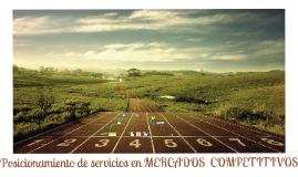 Copy of CAP 7 Posicionamiento de servicios en mercados competitivos