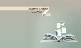 Addictions Conselor