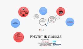 Copy of PREVENT IN SCHOOLS