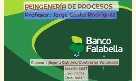REINGENERÍA DE PROCESOS- BANCO FALABELLA