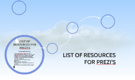 LIST OF RESOURCES FOR PREZI'S