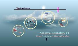 Abnormal Psychology #2