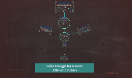 Solar Energy for a Cleaner and Efficient Future