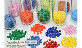 Copy of Degradação de Polímeros