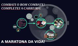 COMBATI O BOM COMBATE!