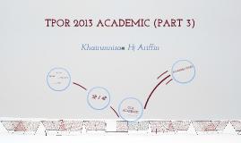 TPOR 2013 Academic Part 3