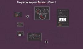 Programación para Arduino - Clase 6
