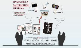 EVALUACIÓN DE HABILIDAD MOTRIZ ESPECIALIZADA