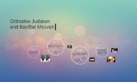 Orthodox Judaism (Lindsay, Joshua, Junne)