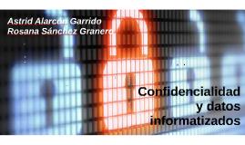 Confidencialidad y datos informatizados