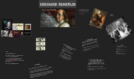 Benjamin Franklin Presentation