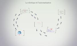 La robotique et l'automatisation